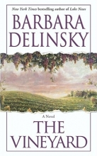 Delinsky, Barbara The Vineyard