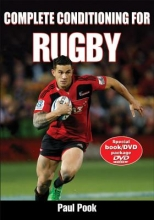 Pook, Paul Complete Conditioning for Rugby [With DVD]