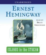 Hemingway, Ernest Islands in the Stream