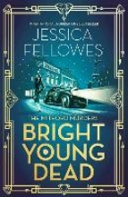 Fellowes, Jessica Bright Young Dead