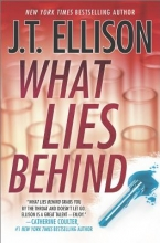 Ellison, J. T. What Lies Behind