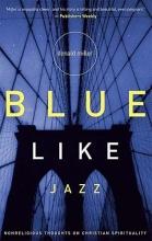 Donald Miller Blue Like Jazz