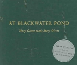 Oliver, Mary At Blackwater Pond