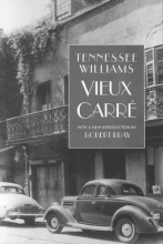 Williams, Tennessee Vieux Carre