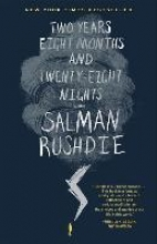 Rushdie, Salman Two Years Eight Months and Twenty-eight Nights
