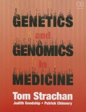 Tom (Newcastle University, UK) Strachan,   Judith (Newcastle University, UK) Goodship,   Patrick (Newcastle University, UK) Chinnery Genetics and Genomics in Medicine