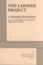 Kaufman, Moises Laramie Project