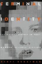 Bukatman, Scott Terminal Identity - PB