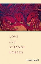Handal, Nathalie Love and Strange Horses