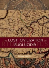 Daitch, Susan The Lost Civilization of Suolucidir