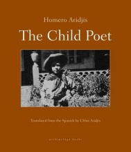 Aridjis, Homero The Child Poet