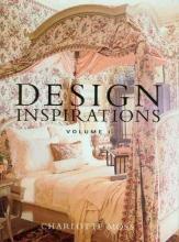 Moss, Charlotte Design Inspirations
