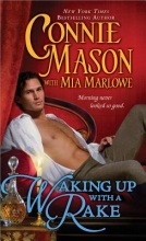 Mason, Connie,   Marlowe, Mia Waking Up With a Rake