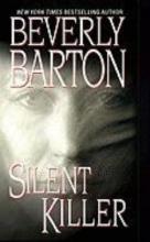 Barton, Beverly Silent Killer