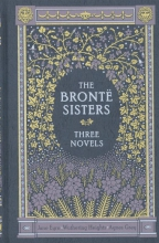 Anne,Bronte Bronte Sisters Three Novels