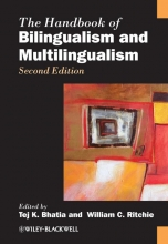 Tej K. Bhatia,   William C. Ritchie The Handbook of Bilingualism and Multilingualism