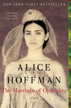 Hoffman, Alice The Marriage of Opposites