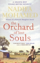 Mohammed, Nadifa The Orchard of Lost Souls