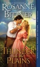 Bittner, Rosanne Thunder on the Plains