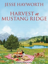 Hayworth, Jesse Harvest at Mustang Ridge