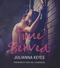 Keyes, Julianna Time Served