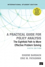 Eric M. Bardach  Eugene S.  Patashnik, A Practical Guide for Policy Analysis - International Student Edition