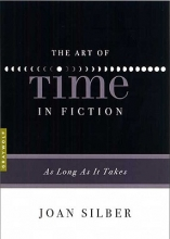 Silber, Joan The Art of Time in Fiction