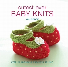 Pierce, Val Cutest Ever Baby Knits
