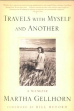 Gellhorn, Martha Travels with Myself and Another