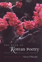 O`Rourke, Kevin The Book of Korean Poetry