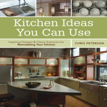 Peterson, Chris Kitchen Ideas You Can Use
