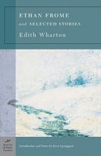 Wharton, Edith Ethan Frome And Selected Stories
