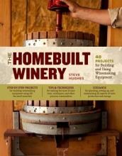 Hughes, Steve The Homebuilt Winery