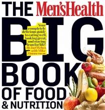 Joel Weber Men`s Health Big Book of Nutrition