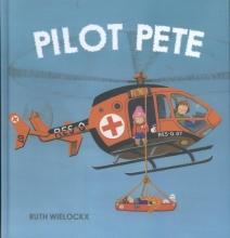 Wielockx, Ruth Pilote pete