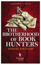 Jerusalmy, Raphaël The Brotherhood of Book Hunters