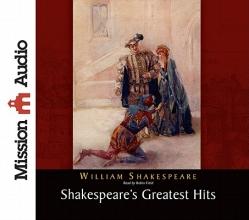 Shakespeare, William Shakespeare`s Greatest Hits
