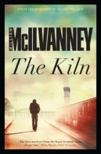 McIlvanney, William The Kiln
