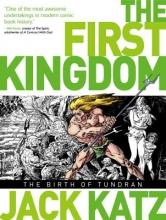 Katz, Jack The First Kingdom, Volume 1