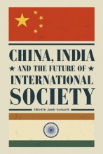 Gaskarth, Jamie China, India and the Future of International Society