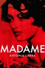 Libera, Antoni Madame