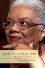 Clifton, Lucille The Collected Poems of Lucille Clifton 1965-2010