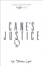 Lyon, Tamara Cane`s Justice
