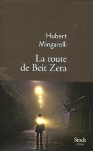 Mingarelli, Hubert La Route de Beit Zera