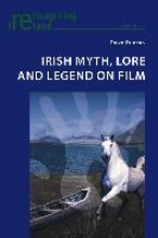 Duncan, Dawn Irish Myth, Lore and Legend on Film