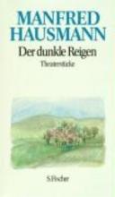 Hausmann, Manfred Der dunkle Reigen