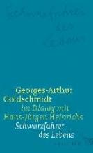 Goldschmidt, Georges-Arthur Schwarzfahrer des Lebens