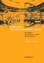 Uwe Fleckner,   Peter Mack The Afterlife of the Kulturwissenschaftliche Bibliothek Warburg