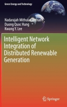 Mithulananthan, Nadarajah Intelligent Network Integration of Distributed Renewable Generation