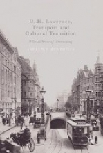 Humphries, Andrew F. D. H. Lawrence, Transport and Cultural Transition